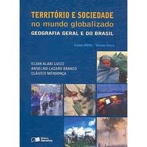 Territorio E Sociedade No Mundo Globalizado - Geografia Gera