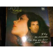 Danny Cabuche - Y Hoy Me Recuerdes - Lp Vinilo Lostomasol