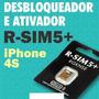 Desbloqueador Ativador R-sim5+ P/ Iphone 4s Ios6