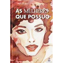 Revista As Mulheres Que Possuo Nathalí Macedo