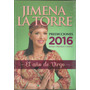 Predicciones Astrologicas 2016 - Jimena La Torre - Horoscopo