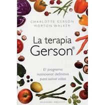 Libro Terapia Gerson Nutricion-alimentacion-organicos-cocina