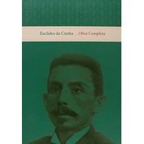 Obra Completa De Euclides Da Cunha - 2 Volumes