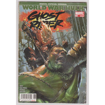 Ghost Rider # 1 - World War Hulk - Editorial Televisa