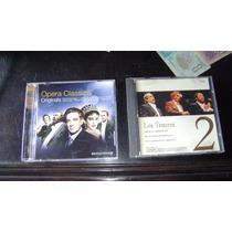 Dos Cds Los Tenores (2) Y Opera Classics Originals Serie 1.5