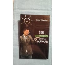 Libro Ser Chingón Sin Ir A Harvard