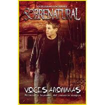 Sobrenatural Voces Anónimas Guillermo Lockhart