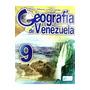 Geografía De Venezuela 3er Año - Actualidad Escolar