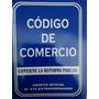Código De Comercio Usado Con Reforma Parcial