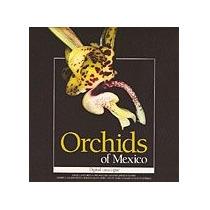 Cd Las Orquideas De Mexico, Catalogo Digital [cd,rom]