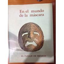 En El Mundo De La Máscaras