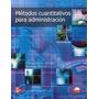 Libro: Métodos Cuantitativos Para La Administración - Pdf
