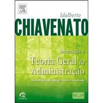 Introdução A Teoria Geral Da Administração/chiavenato/8ª Ed.