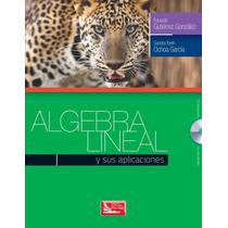 Libro: Álgebra Lineal Y Sus Aplicaciones - Pdf