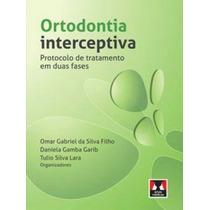 Ortodontia Interceptiva Protocolo De Tratamento Em 2 Fases
