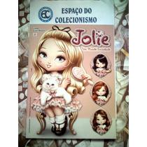 Álbum + Lote 125 Figurinhas Jolie - Um Mundo Encantado 2013