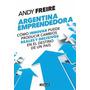 Argentina Emprendedora - Andy Freire - Aguilar