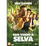 Dvd Bem Vindo A Selva -van Damme /orig / D U B L A D O /usad