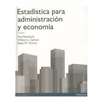 Estadistica Para Administracion Y Economia - Newbold +regalo