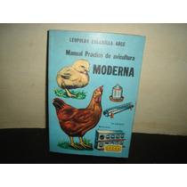 Manual Práctico De Avicultura Moderna -leopoldo Escamilla A.