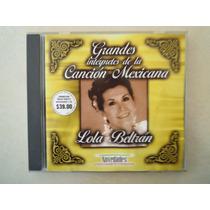 Lola Beltran Cd Grandes Interpretes De La Cancion Mexicana