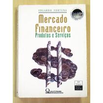 Mercado Financeiro - Eduardo Fortuna