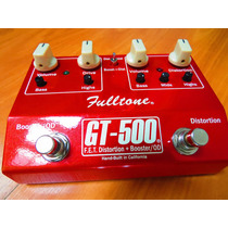 Pedal Fulltone Gt500 Booster Dist. ... Ocd Fat Xotic Strymon
