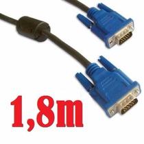 Cabo Vga Monitor Lcd Pc Tv Projetor 1,8 Metros 1,8m Blindado