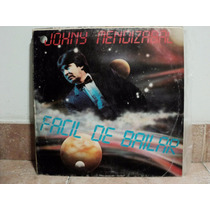 Disco Vinilo Johny Mendizabal - Facil De Bailar Lp Ex.