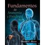 Fundamentos De Anatomia Y Fisiologia Rizzo 2011