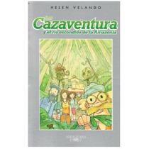 Los Cazaventura 2 Y El Río Escondido De La Amazonia- Velando