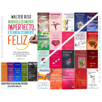 Coleccion Walter Riso Ebook Y Guias Practicas + Audiolibros