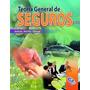 Libro Teoria General De Seguros Autor Jesus Alirio Silva