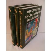 Diccionario Enciclopédico Magisterial , 3 Tomos