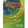 Economia -principios Y Aplicaciones 4ª Ed Mochon-beker