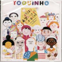 Cd Toquinho - Canção De Todas As Crianças (97227)