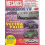 Om.116 Mai96- Brasilia Mamonas Alfa145 Palio16v Gol1000 Bela