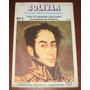 Simón Bolívar Su Vida Obra Pensamiento N° 1 Historia