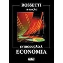 Introdução À Economia 20ª Edição José Paschoal Rossetti
