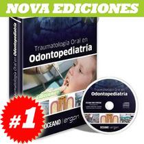 Traumatología Oral En Odontopediatria Nuevo Y Original