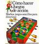 Revista Digital - Plesa - Como Hacer Juegos De Accion