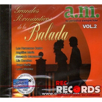 Grandes Románticos De La Balada Vol. 2, Varios Bmg 2003 New!