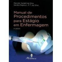 Manual De Procedimentos P/ Estágio Em Enfermagem - Martinari