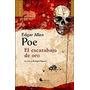 El Escarabajo De Oro - Edgar Allan Poe - Unaluna Hel