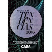 Anuário De Tendencias 2016 Casa Cláudia Lacrado