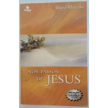 Livro Nos Passos De Jesus - Bispo Macedo