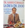 La Dieta Del 2000 Por Dr. Alberto Cormillot Ed. Paidos