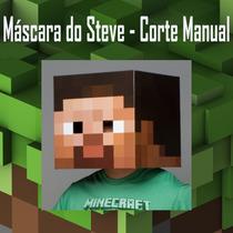 Minecraft Máscara Do Steve - Faça Você Mesmo ! Corte Manual