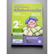 Letramento E Alfabetização - 2.o Ano - Aloma - Magda