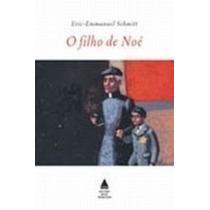 Livro O Filho De Noé Eric-emmanuel Schmitt